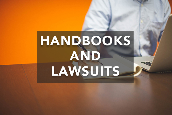 Avoid Lawsuits with Effective Employee Handbooks
