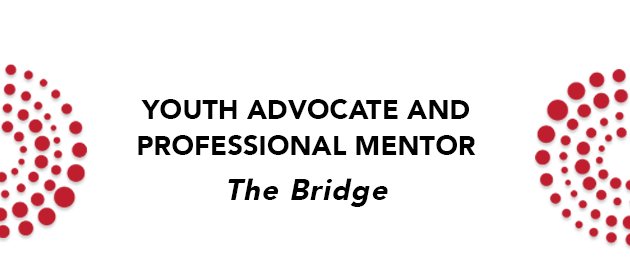 Youth Advocate and Professional Mentor